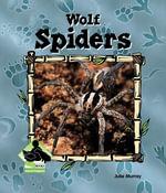 Wolf Spiders - Julie Murray