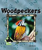 Woodpeckers : Woodpeckers - Julie Murray