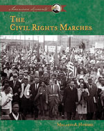 Civil Rights Marches - Melanie A. Howard