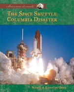 Space Shuttle Columbia Disaster eBook - Rachel A. Koestler-Grack