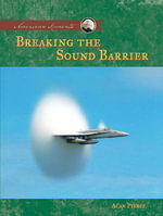 Breaking The Sound Barrier - Alan Pierce