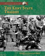 Kent State Tragedy - Rachel A. Koestler-Grack