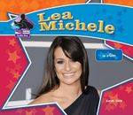 Lea Michele : Star of Glee - Sarah Tieck