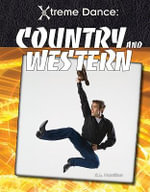 Country and Western : Xtreme Dance - S L Hamilton