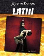 Latin : Xtreme Dance - S L Hamilton