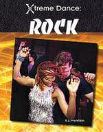 Rock : Xtreme Dance - S L Hamilton