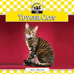 Toyger Cats eBook - Jill C. Wheeler