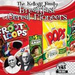 Kellogg Family : Breakfast Cereal Pioneers - Joanne Mattern
