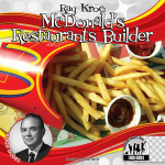 Ray Kroc : McDonald's Restaurants Builder eBook: McDonald's Restaurants Builder eBook - Joanne Mattern