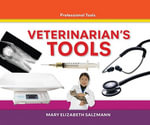 Veterinarian's Tools eBook - Mary Elizabeth Salzmann