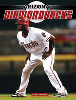 Arizona Diamondbacks - Rob Tricchinelli