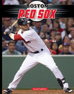 Boston Red Sox - Lew Freedman