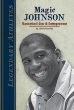 Magic Johnson : Basketball Star & Entrepreneur eBook: Basketball Star & Entrepreneur eBook - J. Chris Roselius