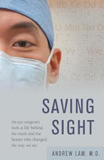 Saving Sight - Andrew Lam