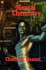 Mental Chemistry - Charles, F. Haanel