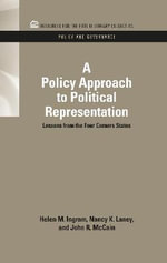 A Policy Approach to Political Representation : Lessons from the Four Corners States - Helen M. Ingram
