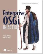 Enterprise OSGi : With Examples Using Apache Aries - Holly Cummins