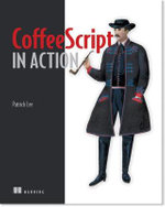 CoffeeScript in Action - Patrick Lee