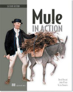 Mule in Action - David Dossot