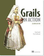 Grails in Action - Glen Smith