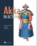 Akka in Action - Raymond Roestenburg