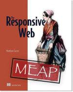 The Responsive Web - Matthew Carver