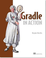 Gradle in Action - Benjamin Muschko
