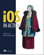 iOS in Action - Brendan G. Lim