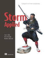 Storm Applied : Strategies for Real-Time Event Processing - Dean T. Allen