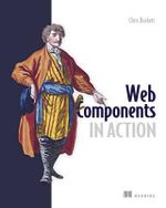Web Components in Action - Chris Buckett