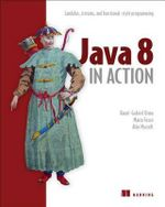 Java 8 in Action : Lambdas, Streams, and Functional-Style Programming - Raoul-Gabriel Urma