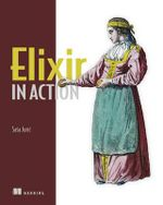 Elixir in Action - Sasa Juric