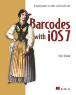 Barcodes with iOS7 : Bringing together the digital and physical worlds - Oliver Drobnik
