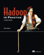 Hadoop in Practice - Alex Holmes