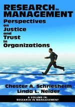Research in Management : Perspectives on Justice and Trust in Organizations