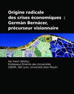 Origine Radicale Des Crises Conomiques : Germ N Bern Cer, PR Curseur Visionnaire - Henri Savall