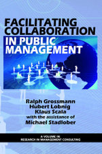 Facilitating Collaboration in Public Management - Ralph Grossman