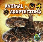 Animal Adaptations : Life Science : Animals - Julie K. Lundgren