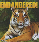 Endangered! : Green Earth Discovery Library - Barbara L. Webb