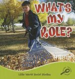 What's My Role? : Little World Social Studies - Colleen Hord