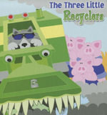 The Three Little Recyclers : Little Birdie Books: Red Reader: Levels 1-2 (Library) - Robin Michal Koontz