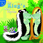 The King's New Clothes : Little Birdie Books, 2-3 Blue - Robin Michal Koontz