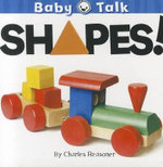 Shapes! : Baby Talk - Charles Reasoner
