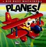 Planes! : Big Busy Machines - Charles Reasoner