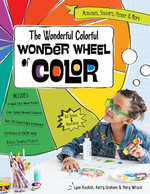 The Wonderful Colorful Wonder Wheel of Color : Activities, Stickers, Poster & More Fixed Format - Lynn Koolish