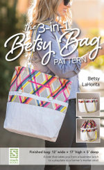 The 3-in-1 Betsy Bag Pattern - Betsy La Honta