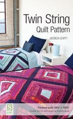Levitt Twin String Quilt Pattern - Jessica Levitt