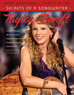 Taylor Swift : Secrets of a Songwriter - Triumph Books