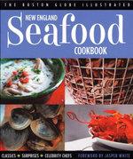 New England Seafood Cookbook - The Boston Globe