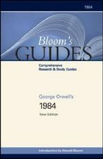 George Orwell's 1984 : Bloom's Guides